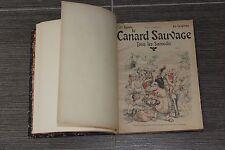 (B) Rare reliure Le Canard Sauvage N° 1 à 12 inclus de 1903 Willette Steinlen...