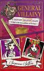 General Villainy: A Destiny Do-Over Diary by Suzanne Selfors (Paperback, 2015)