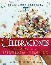 Telemundo Presenta: Celebraciones: En casa con las estrellas de-ExLibrary