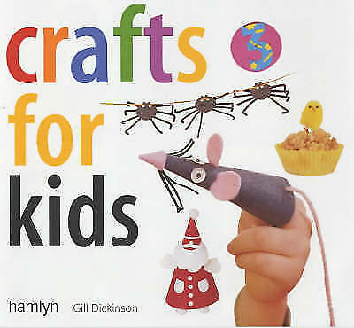 """""""AS NEW"""" Crafts for Kids, Dickinson, Gill, Book"""