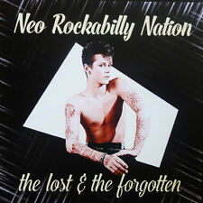 NEO ROCKABILLY NATION Lost and the Forgotten CD NEW - rare 1980s rockabillies