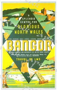 Vintage LMS Bangor North Wales Railway Poster A4//A3//A2//A1 Print