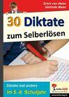 30 Diktate zum Selberlösen von Erich van Heiss und Gerlinde Maier (2014, Taschenbuch)