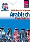 Reise Know-How Sprachführer Palästinensisch-Syrisch-Arabisch - Wort für Wort von Iyad al-Ghafari und Hans Leu (2015, Taschenbuch)