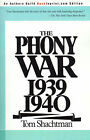 The Phony War 1939-1940 by Tom Shachtman (Paperback / softback, 2000)