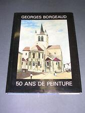 Suisse peinture catalogue du peintre Georges Borgeaud 1988