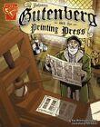Johann Gutenberg and the Printing Press by Kay Olson (Paperback, 2007)