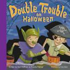 Double Trouble on Halloween by Don Hoffman (Hardback, 2016)