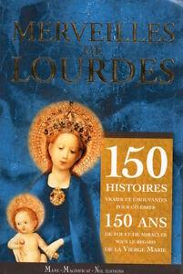 MERVEILLES-DE-LOURDES-150-HISTOIRES-VRAIES-ET-EMOUVANTES-MAGNIFICAT