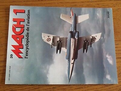 $$$ Mach 1 L'encyclopedie De L'aviation N°39 dassault Mirage  jaguar  alpha Jet