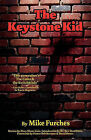 The Keystone Kid by Mike Furches (Paperback / softback, 2010)