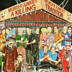 A Killing Tradition by Murder Junkies (CD, 2012, MVD Audio)