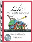 Life's Classroom: Big Ideas and Inspiration to Carry Through Life by S Finelli (Paperback / softback, 2014)