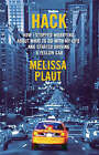 Hack: How I Stopped Worrying about What to Do with My Life and Started Driving a Yellow Cab by Melissa Plaut (Paperback, 2008)