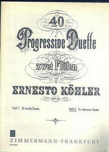 Ernesto-Koehler-40-Progressive-Duette-OP-55-fuer-2-Floeten-Heft-2