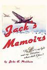 Jack's Memoirs by John H Pinkham (Paperback, 2009)