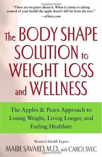 Körper Form Solution Sich Gewichtsabnahme und Wellness: die Äpfel Birnen Ansatz