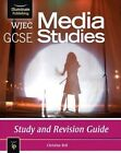 WJEC GCSE Media Studies: Study and Revision Guide by Christine Bell (Paperback, 2014)