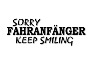 Fahranfaenger-SORRY-keep-smiling-Aufkleber-Fahrschule-decal-24-Anfaenger-8072