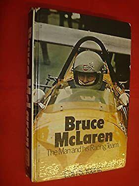 Bruce McLaren : The Man and His Racing Team Hardcover Eoin Young