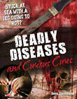 Deadly Diseases and Curious Cures: Age 9-10, Average Readers by Anna Claybourne (Hardback, 2010)