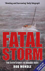 Fatal Storm: The 54th Sydney to Hobart Race by Rob Mundle (Paperback, 2003)
