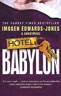 Hotel Babylon by Imogen Edwards-Jones (Paperback, 2005)
