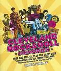 Cleveland Rock & Roll Memories by Carlo Wolff (Paperback / softback, 2006)