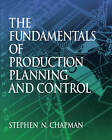 Fundamentals of Production Planning and Control by Michael F. Shugrue, Stephen N. Chapman, Harry Finestone (Hardback, 2005)