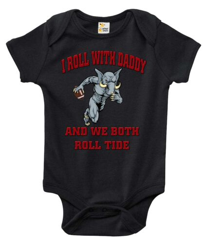 Baby Bodysuit I Roll With Daddy and We Both Roll Tide Alabama Baby Clothes