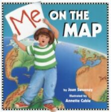 Rise and Shine: Me on the Map by Joan Sweeney and Alfredo Schifini (1998, Paperback)