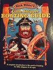 Little Skipper Boating Guide: A Complete Introduction to the World of Boating for Little Skippers of All Ages by Timothy Smith (Hardback, 2001)