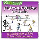 Die 30 Besten Mutmachlieder Für Kinder von Simone Sommerland & Die Kita-Frösche Karsten Glück (2013)