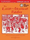 The Llatin-American Fiddler: Complete Edition by Boosey & Hawkes Music Publishers Ltd (Mixed media product, 2013)