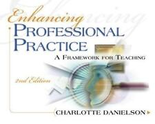 Professional Development: Enhancing Professional Practice : A Framework for Teaching by Charlotte Danielson (2007, Paperback)