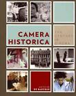 Camera Historica von Antoine de Baecque (2012, Taschenbuch)