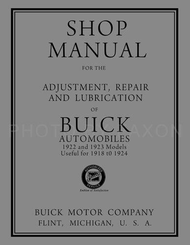 1922-1923 Buick Shop Manual 1918 1919 1920 1921 1924 Repair Service Book