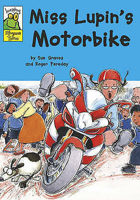 Very Good Graves, Sue, Miss Lupin's Motorbike (Leapfrog Rhyme Time), Paperback,