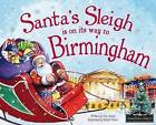 Santa's Sleigh is on its Way to Birmingham by Eric James (Hardback, 2015)