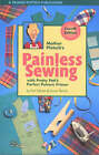 Mother Pletsch's Painless Sewing: With Pretty Pati's Perfect Pattern Primer by Pati Palmer, Susan Pletsch (Paperback, 2002)