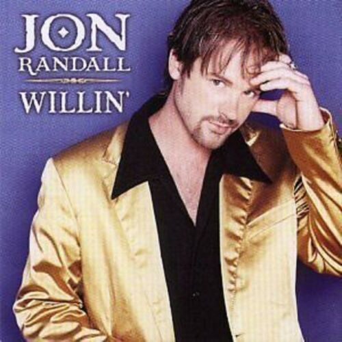 1 of 1 - Jon Randall Willin' CD NEW SEALED 2000 Country