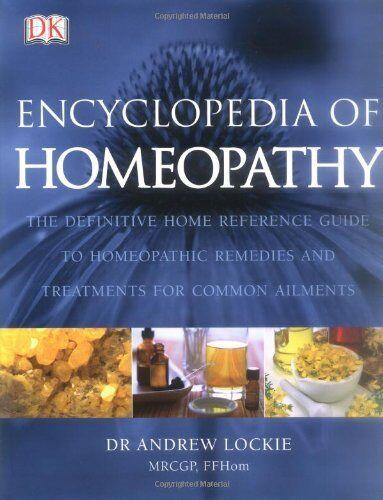 Encyclopedia of Homeopathy,Andrew Lockie,David Owen,Patricia Ridsdale