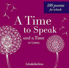 A Time to Speak and a Time to Listen by Celia Warren (Paperback, 2013)