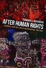 After Human Rights: Literature, Visual Arts, and Film in Latin America, 1990-2010 by Fernando J. Rosenberg (Paperback, 2016)