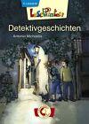 Lesepiraten - Detektivgeschichten von Antonia Michaelis (2013, Gebundene Ausgabe)