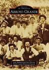 Arroyo Grande by South County Historical Society, Gary Hoving, Jean Hubbard (Paperback / softback, 2009)