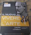 IL NUOVO VIVERE L' ARTE VOL.1 ANTICHITA' E MEDIOEVO - M.CADARIO - B.MONDADORI