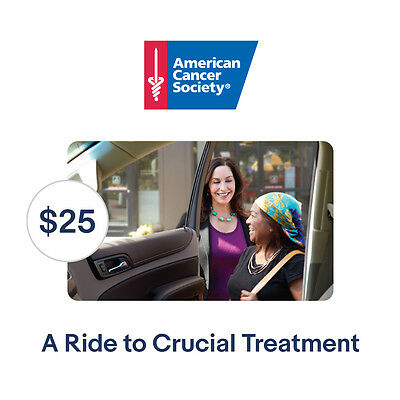 American Cancer Society $25 A Ride to Treatment Symbolic Charitable Donation
