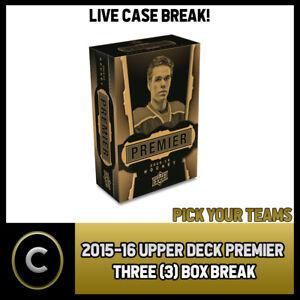 2015-16-UPPER-DECK-PREMIER-HOCKEY-3-BOX-CASE-BREAK-H326-PICK-YOUR-TEAM