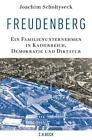 Freudenberg von Joachim Scholtyseck (2016, Gebundene Ausgabe)